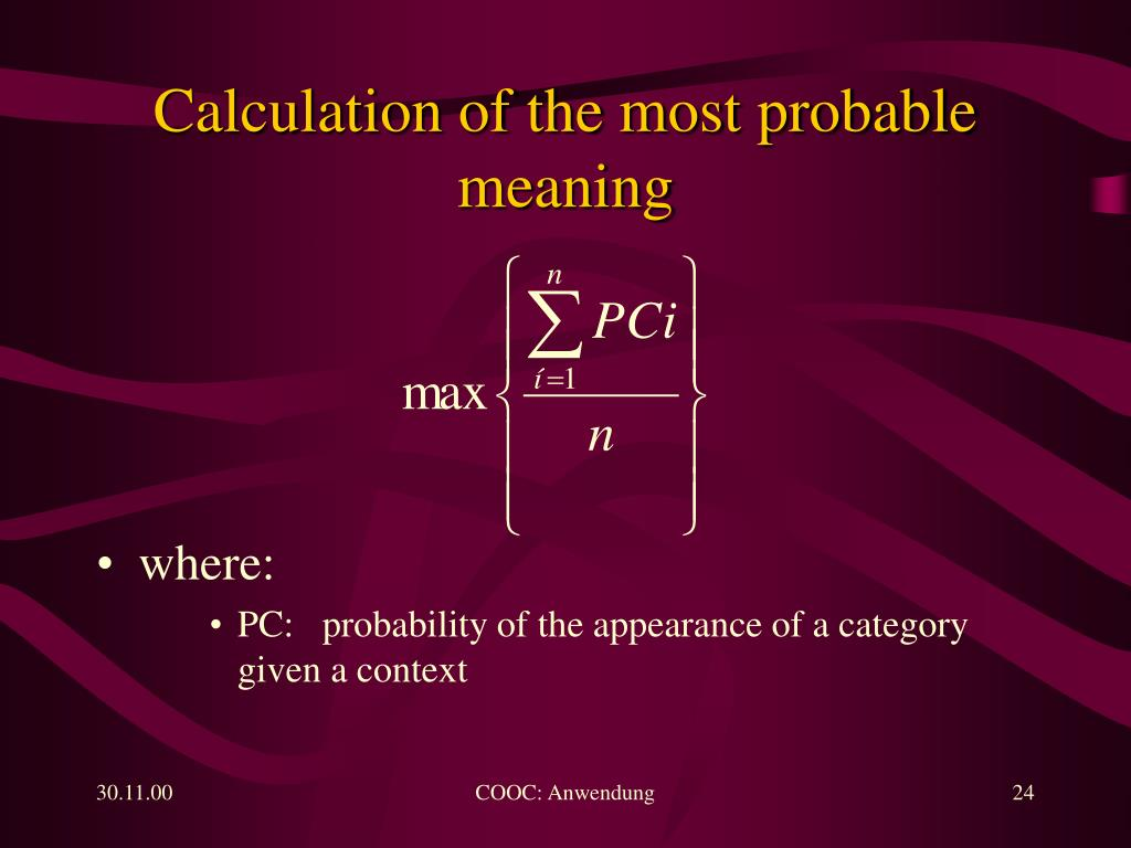 Calculation of the most probable meaning