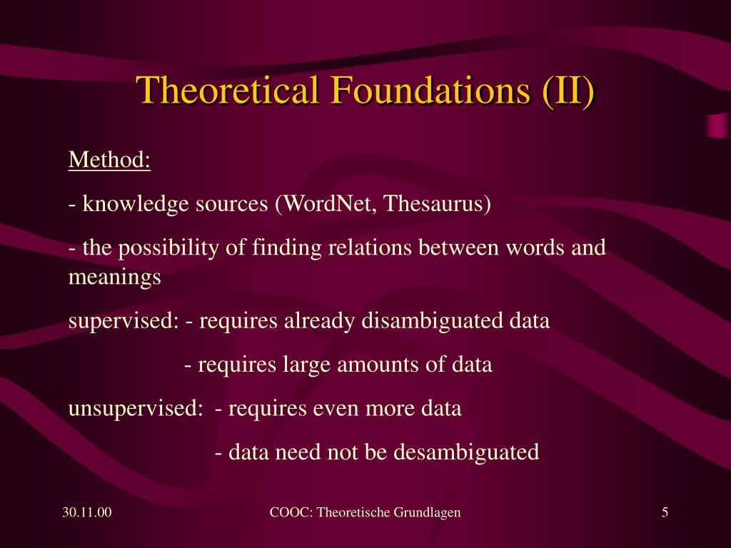 Theoretical Foundations (II)