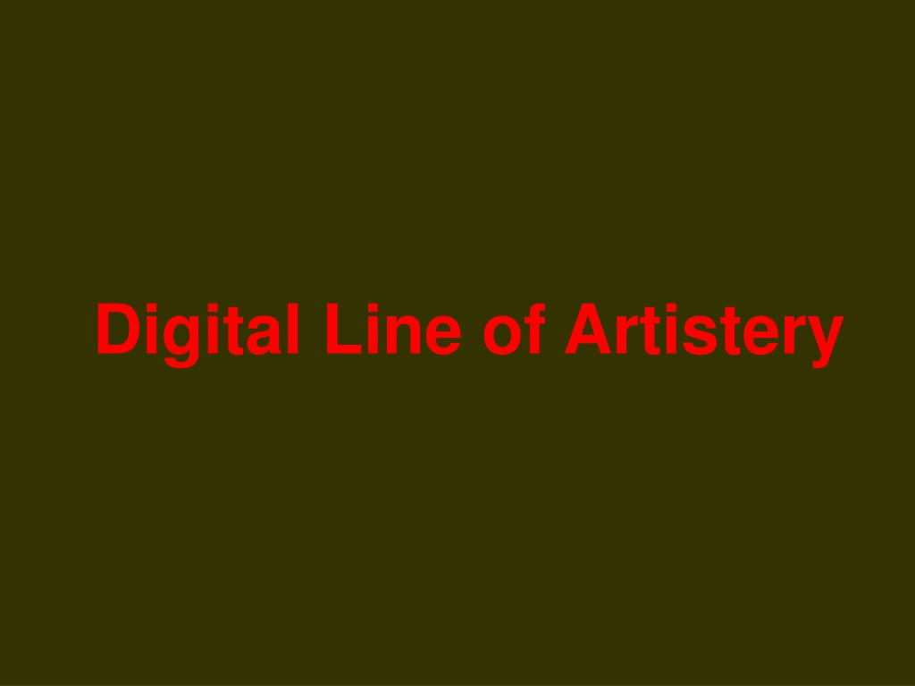 Digital Line of Artistery