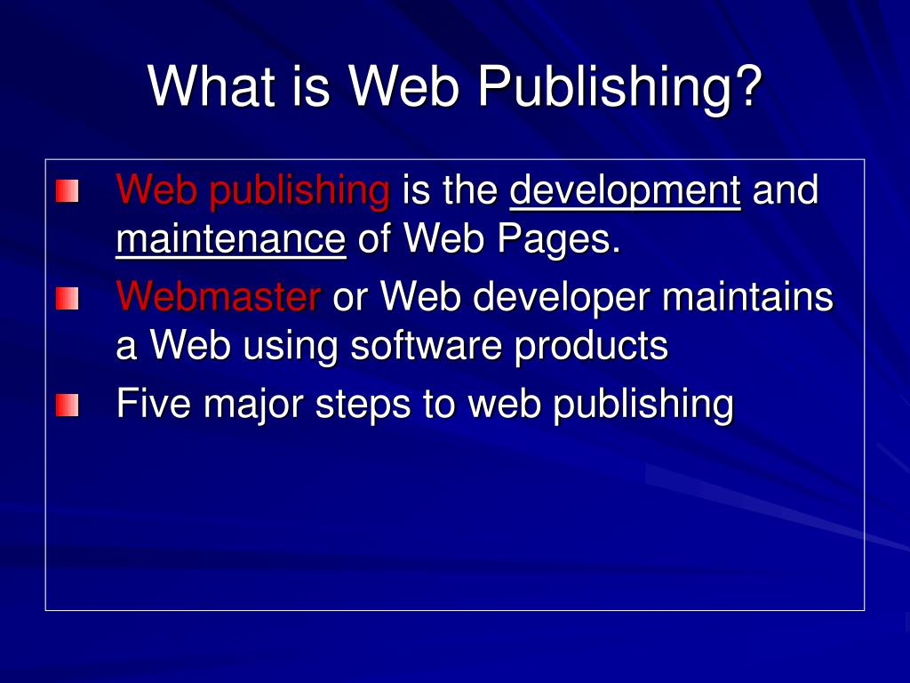What is Web Publishing?