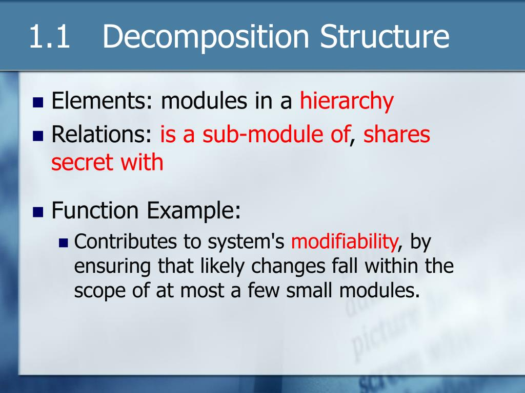 1.1   Decomposition Structure
