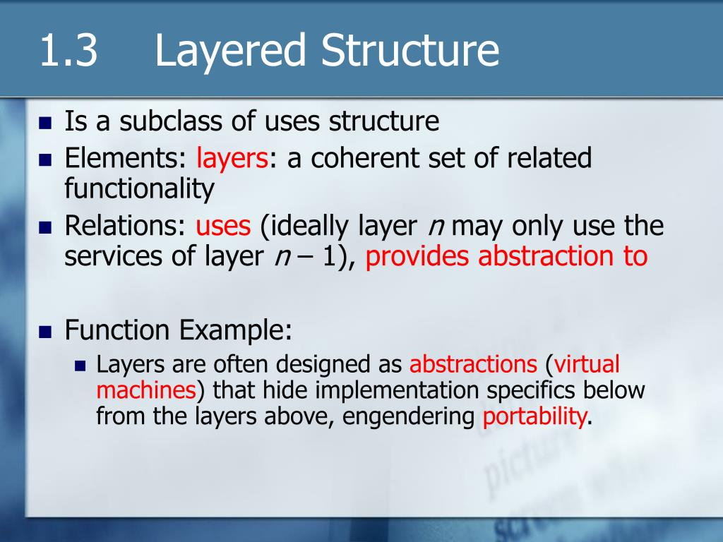 1.3    Layered Structure