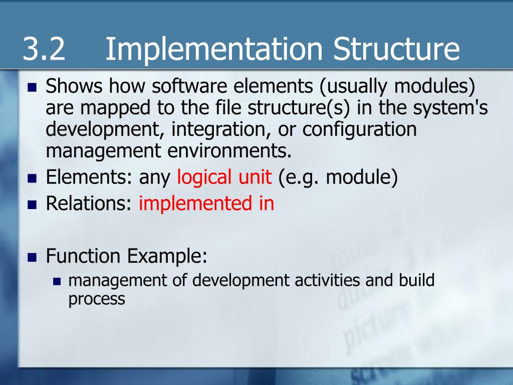 3.2    Implementation Structure