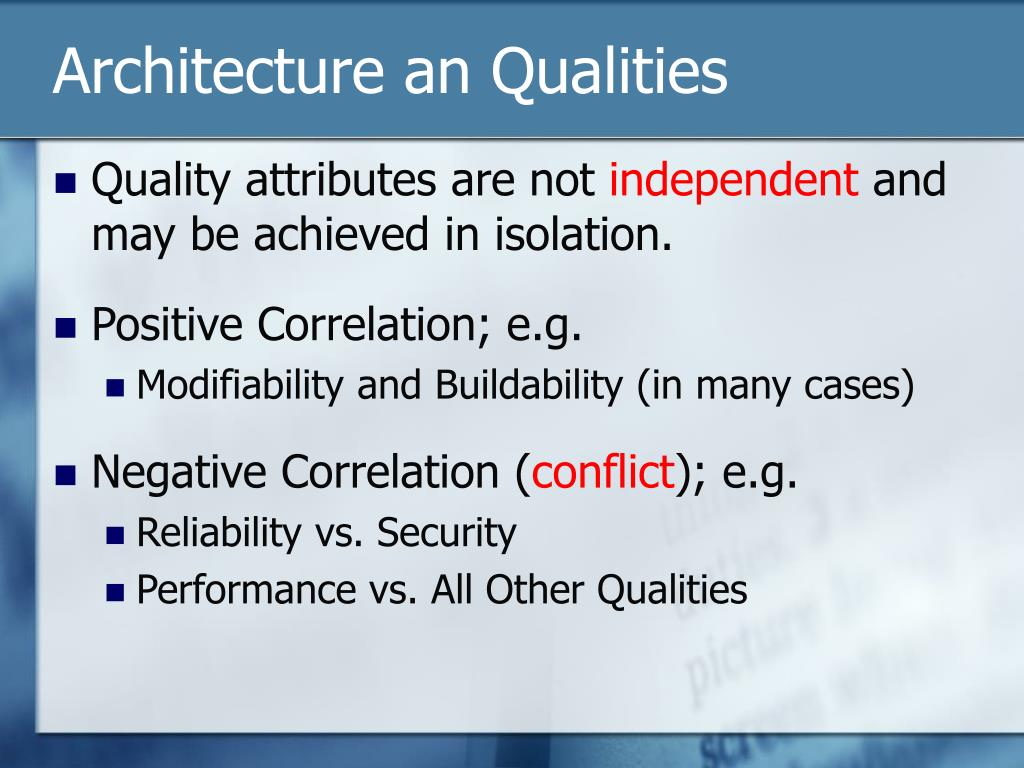 Architecture an Qualities