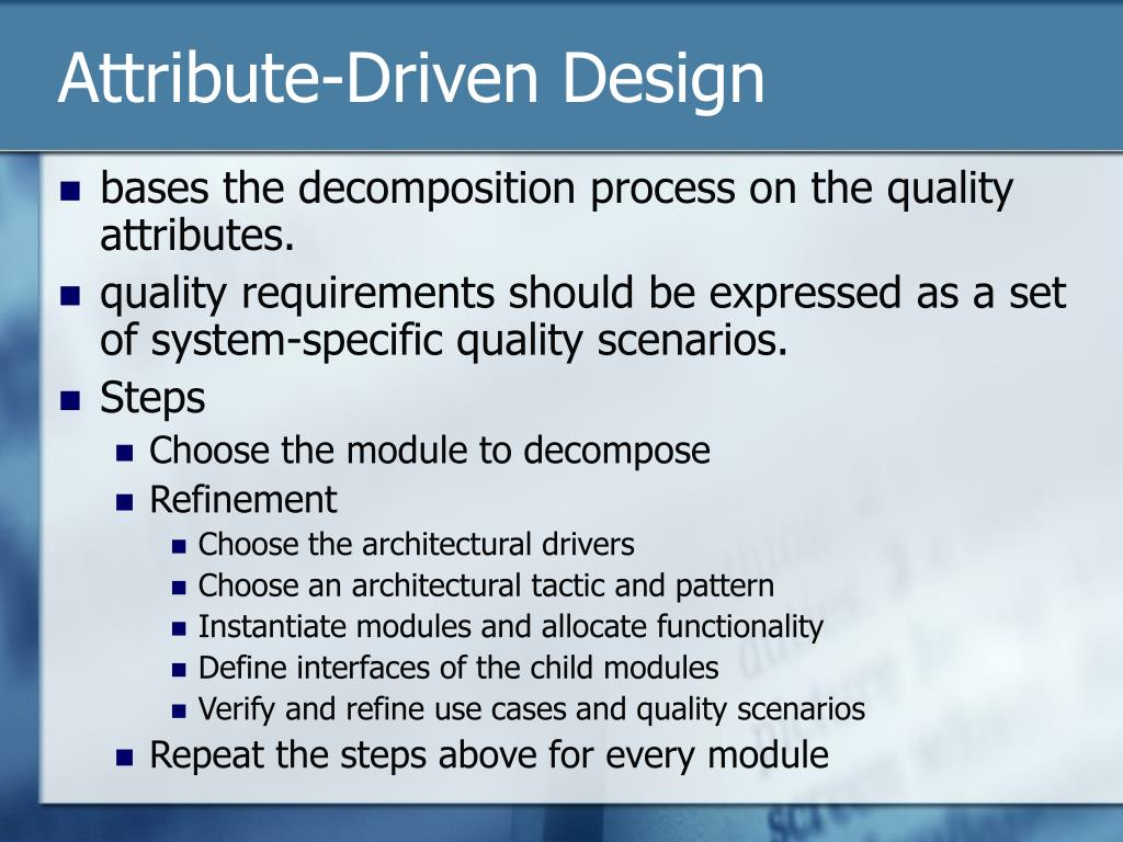 Attribute-Driven Design