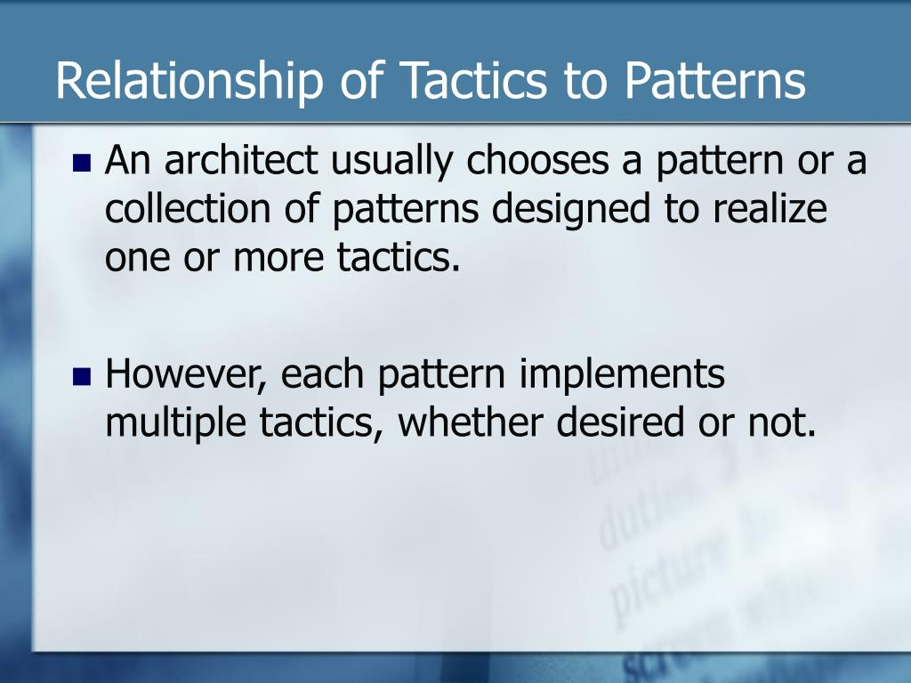 Relationship of Tactics to Patterns