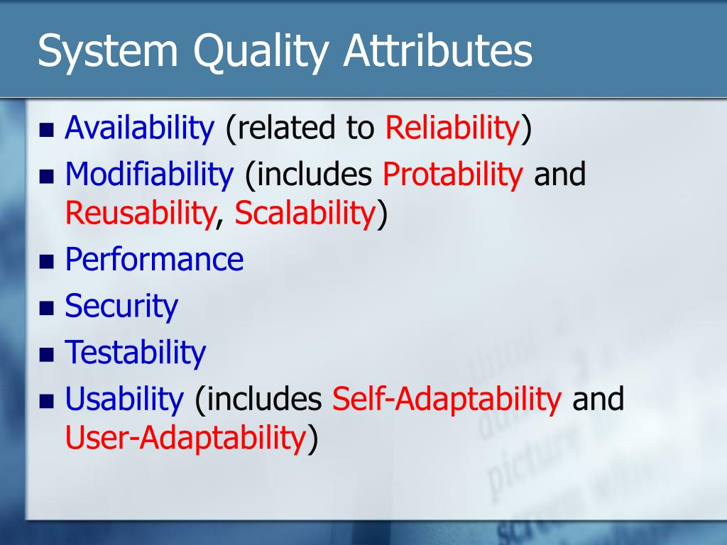 System Quality Attributes