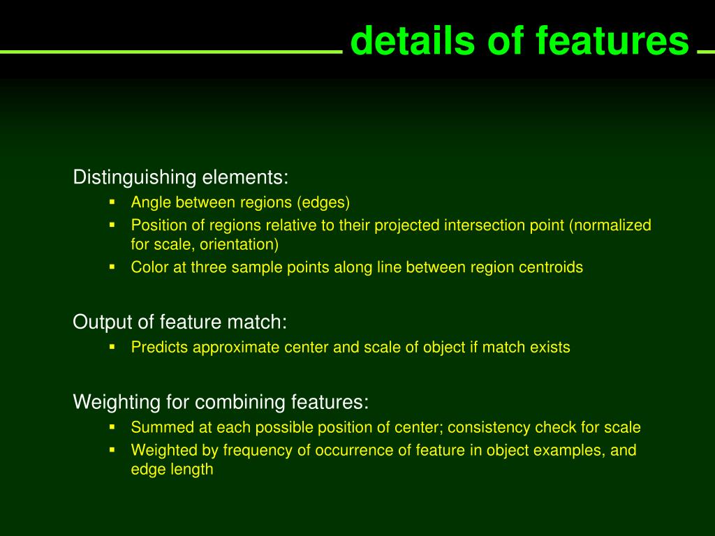 details of features