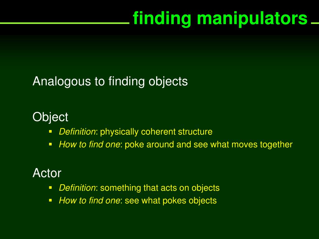 finding manipulators