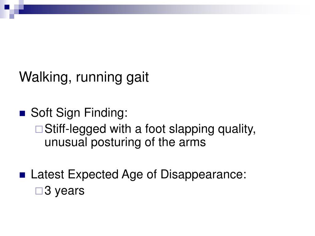 Walking, running gait