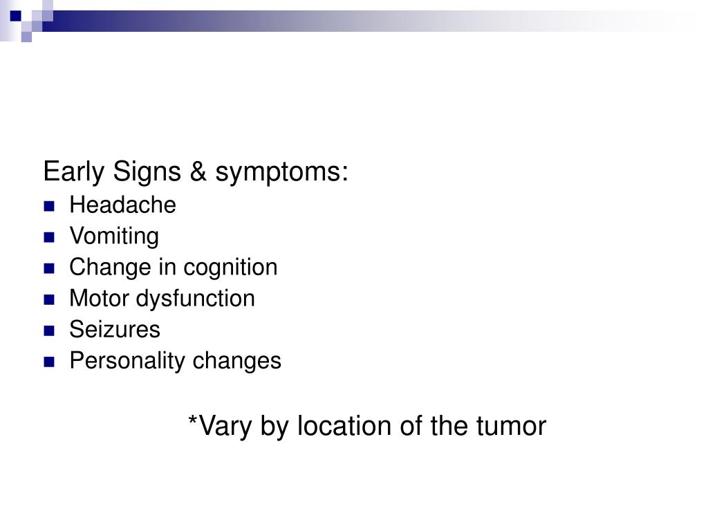 Early Signs & symptoms: