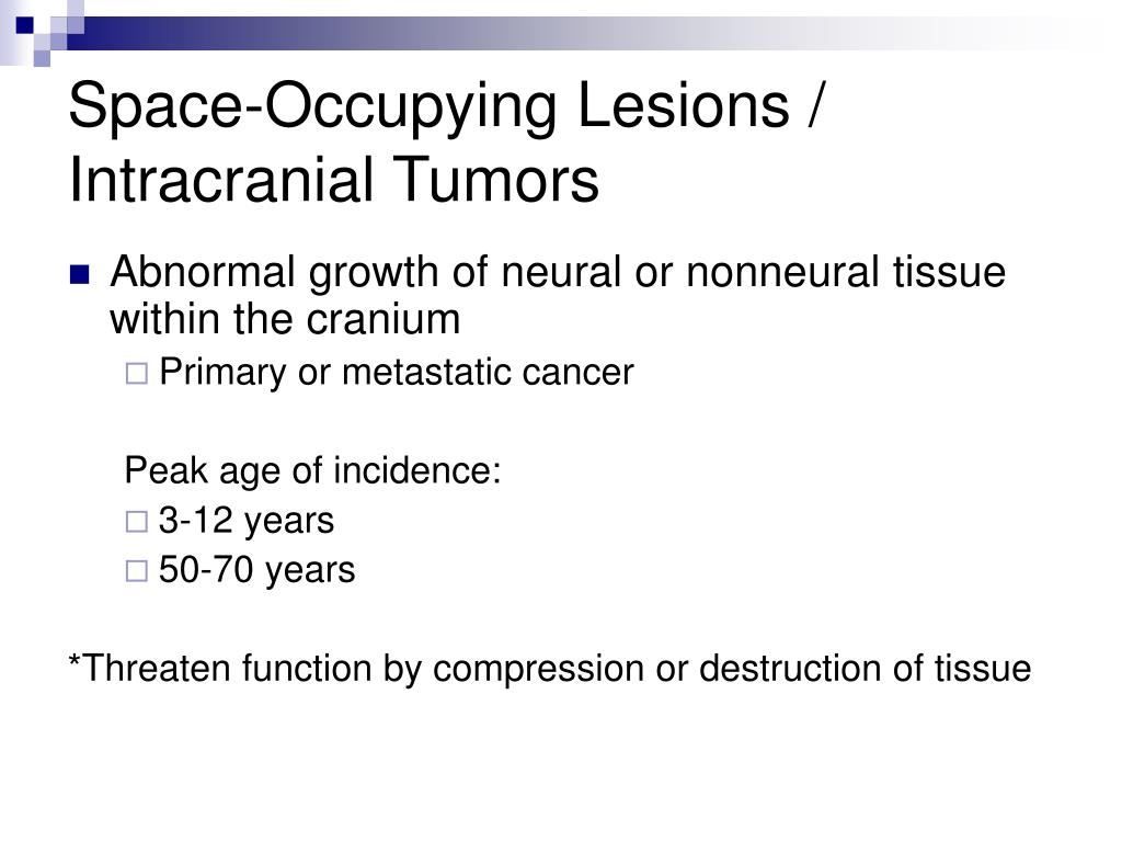 Space-Occupying Lesions / Intracranial Tumors