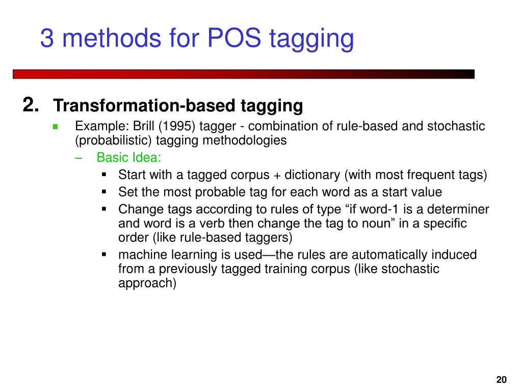 3 methods for POS tagging
