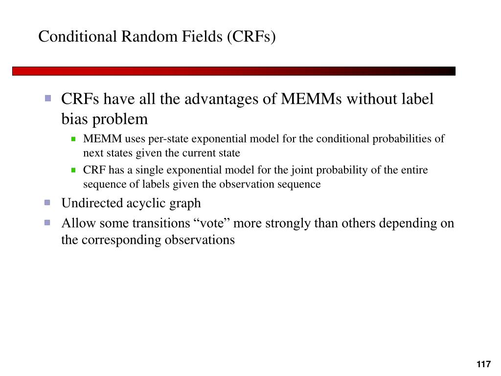 Conditional Random Fields (CRFs)