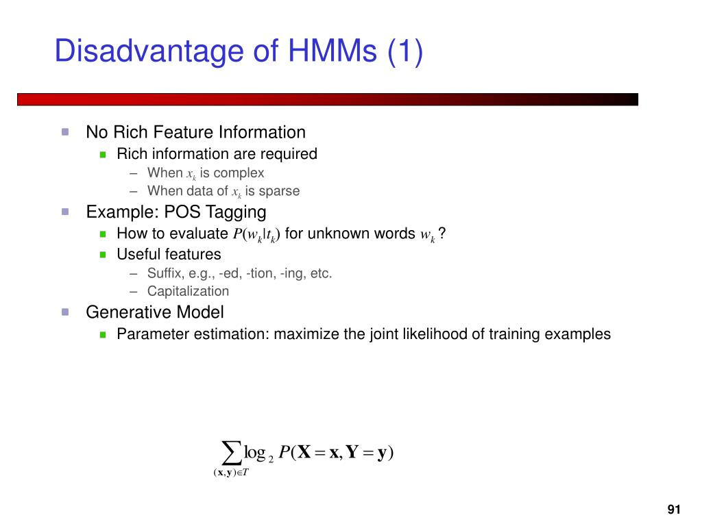 Disadvantage of HMMs (1)