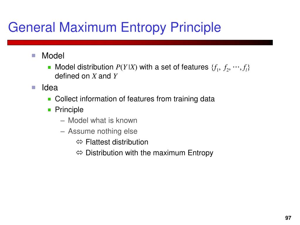 General Maximum Entropy Principle