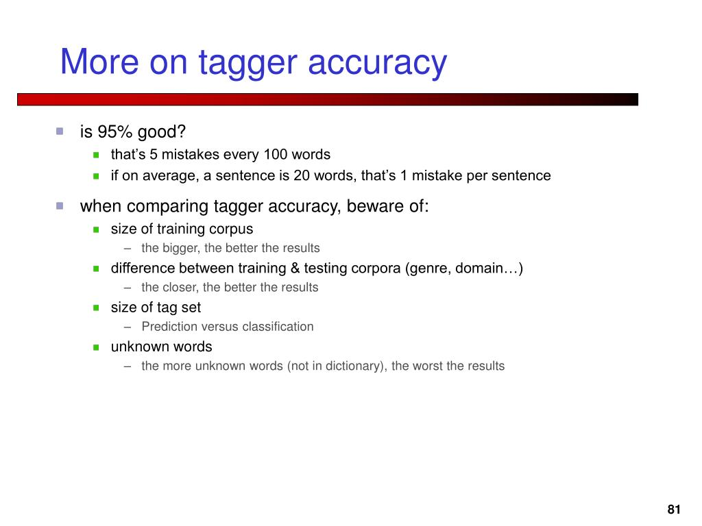 More on tagger accuracy