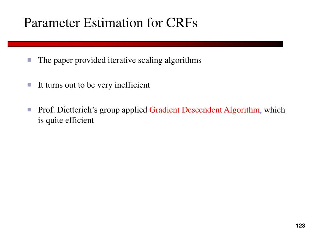 Parameter Estimation for CRFs
