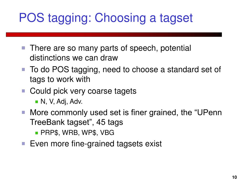 POS tagging: Choosing a tagset