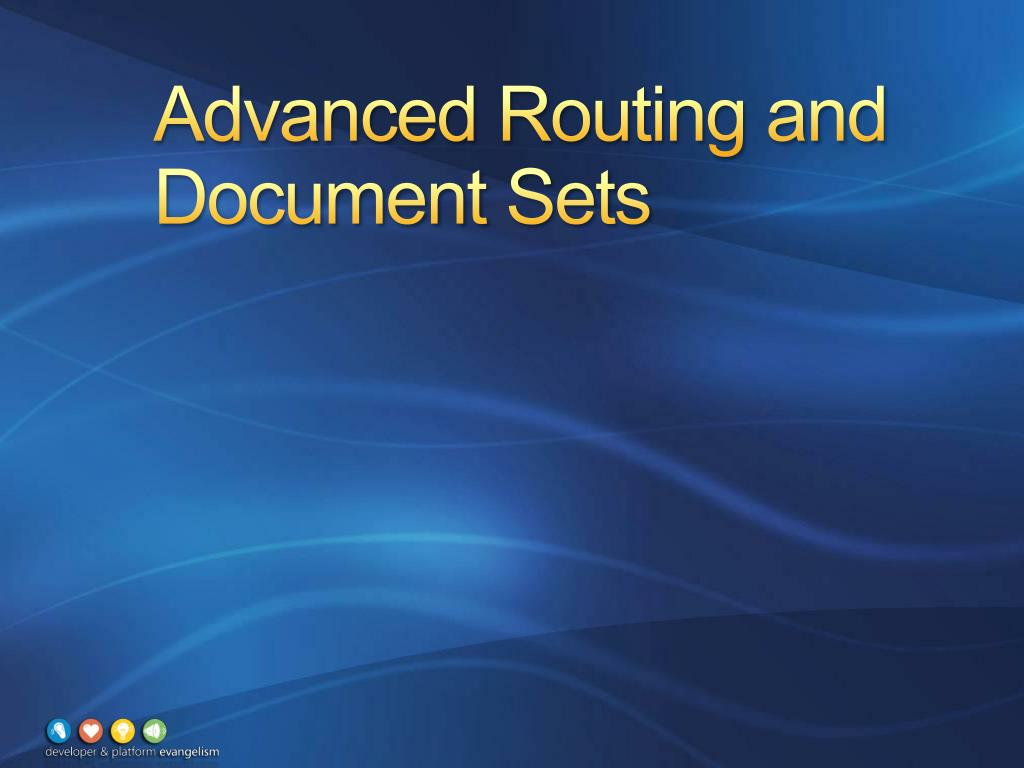 Advanced Routing and Document