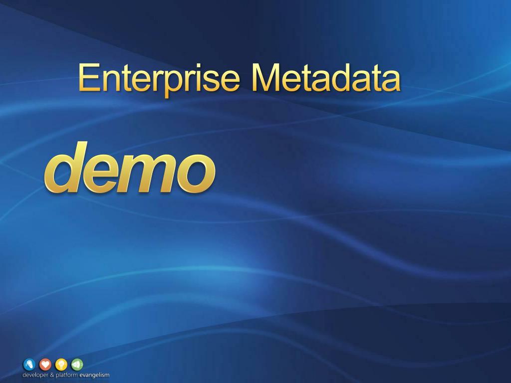 Enterprise Metadata
