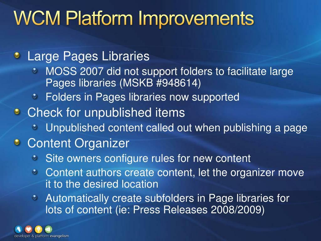 WCM Platform Improvements