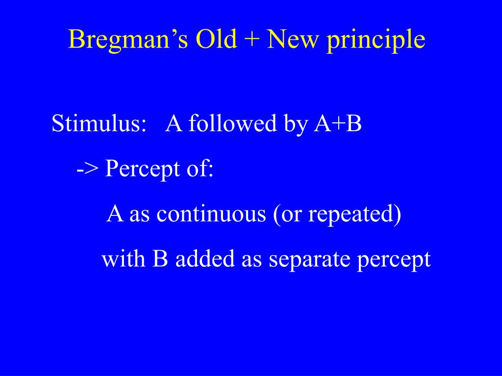 Bregman's Old + New principle