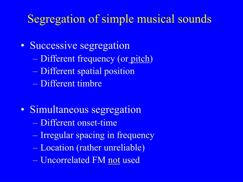 Segregation of simple musical sounds