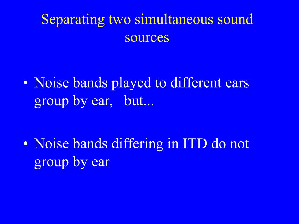 Separating two simultaneous sound sources