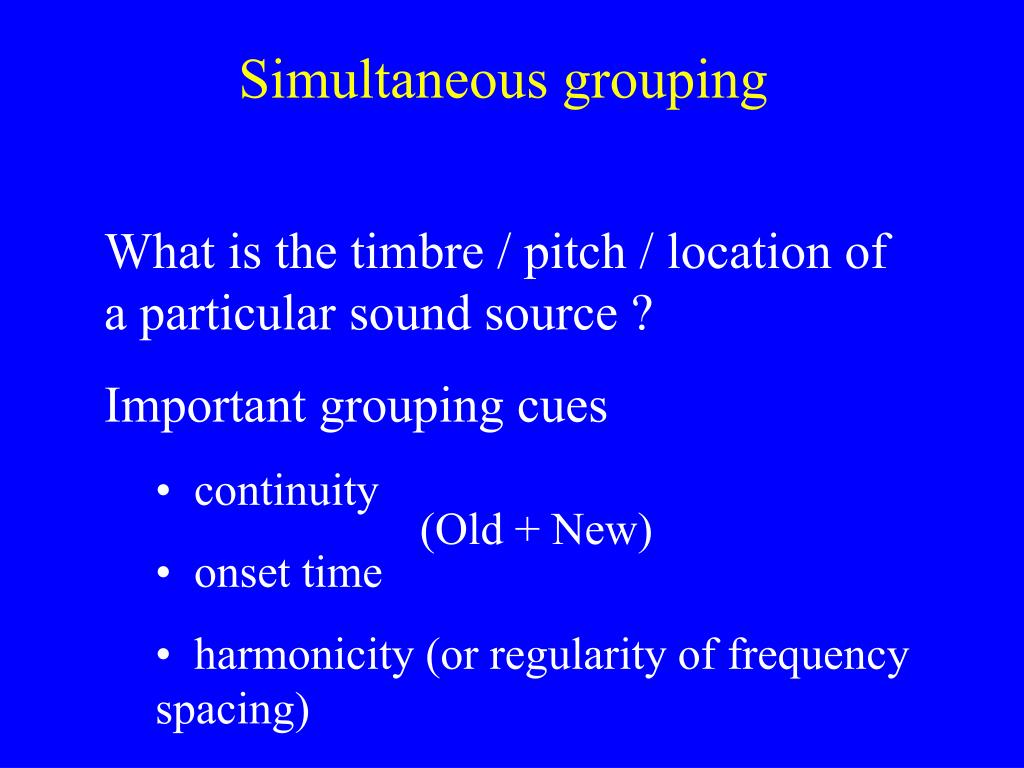 Simultaneous grouping