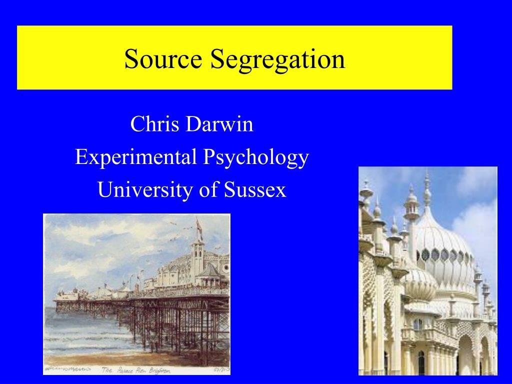 Source Segregation