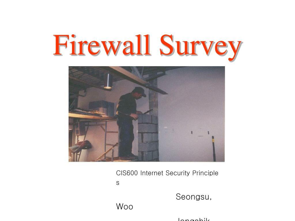 Firewall Survey