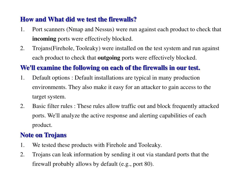 How and What did we test the firewalls?