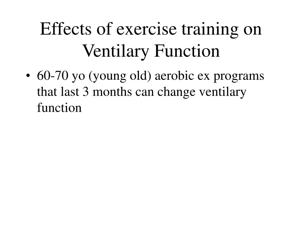 Effects of exercise training on Ventilary Function