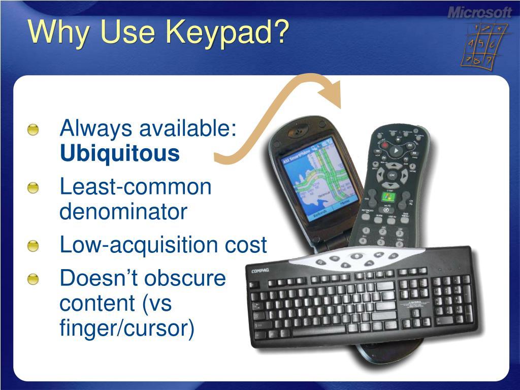 Why Use Keypad?