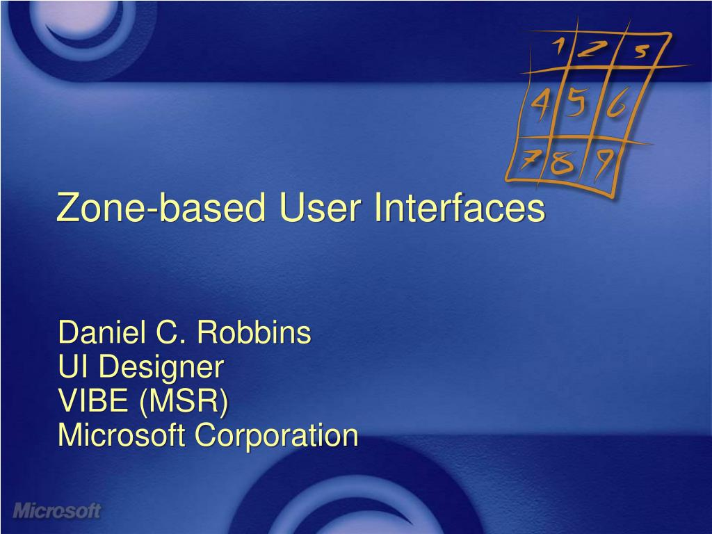Zone-based User Interfaces