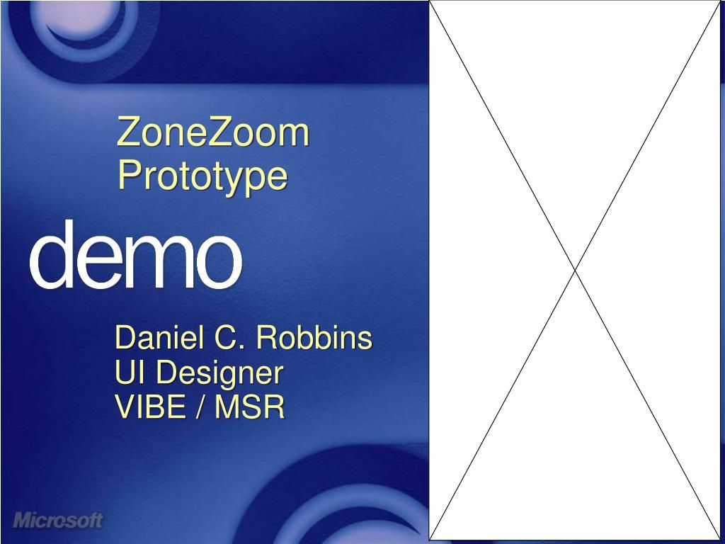 ZoneZoom Prototype