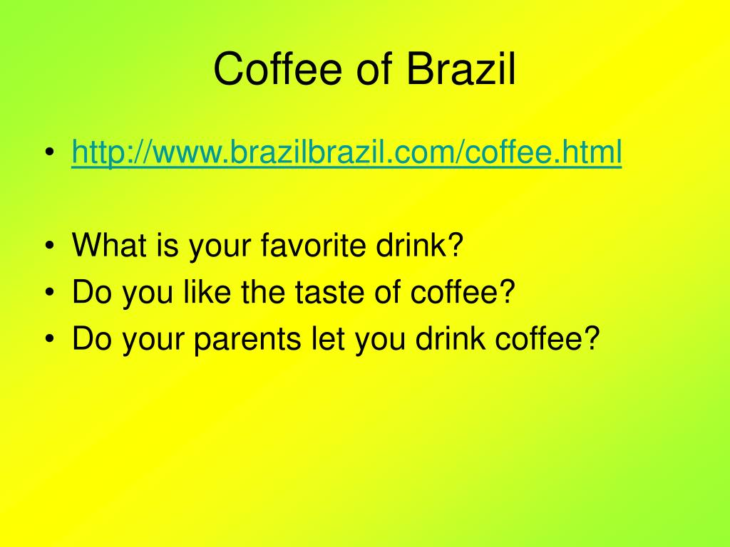 Coffee of Brazil