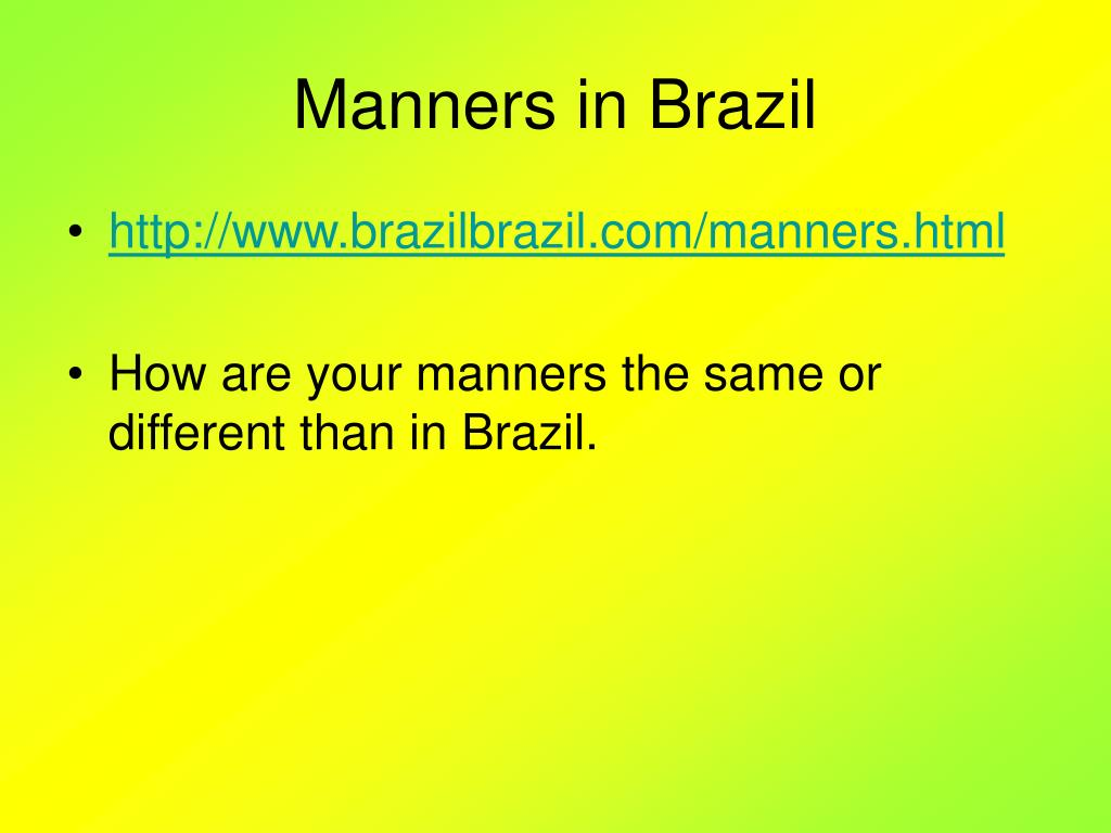 Manners in Brazil