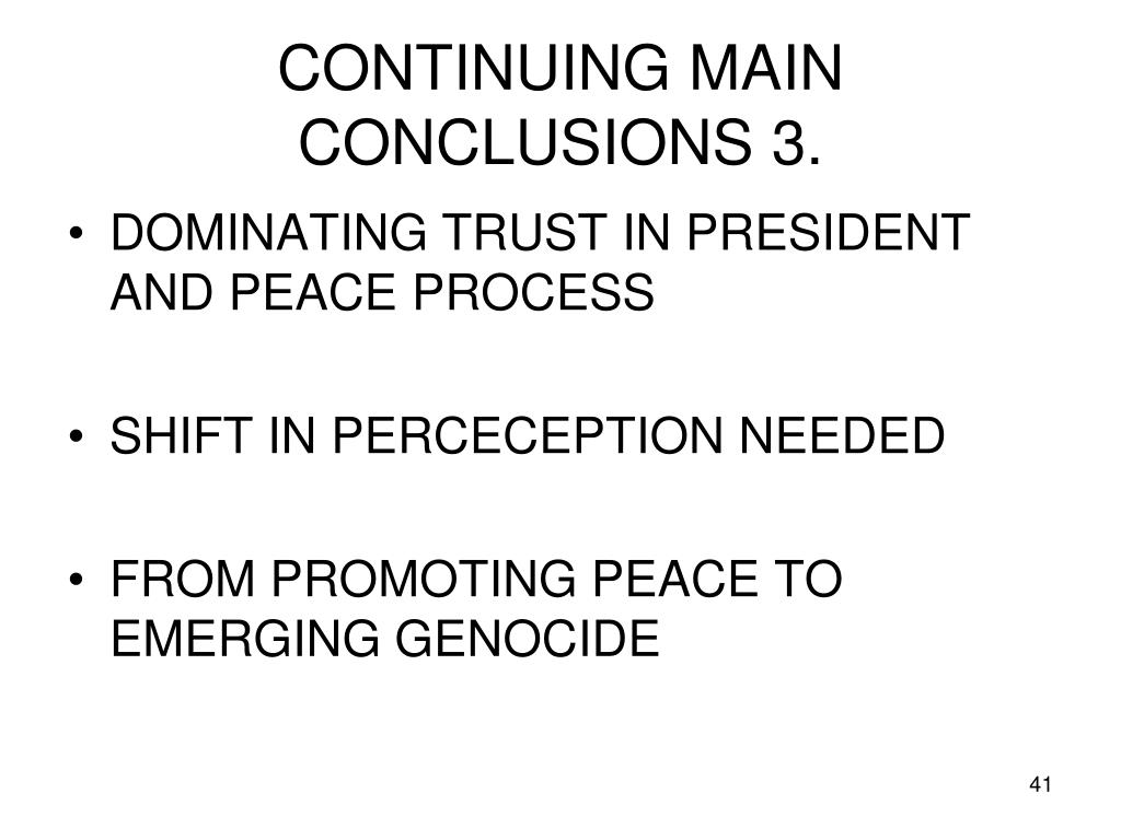 CONTINUING MAIN CONCLUSIONS 3.