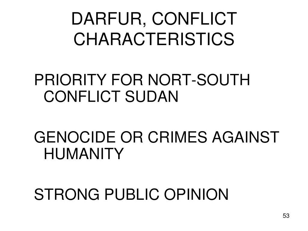 DARFUR, CONFLICT CHARACTERISTICS