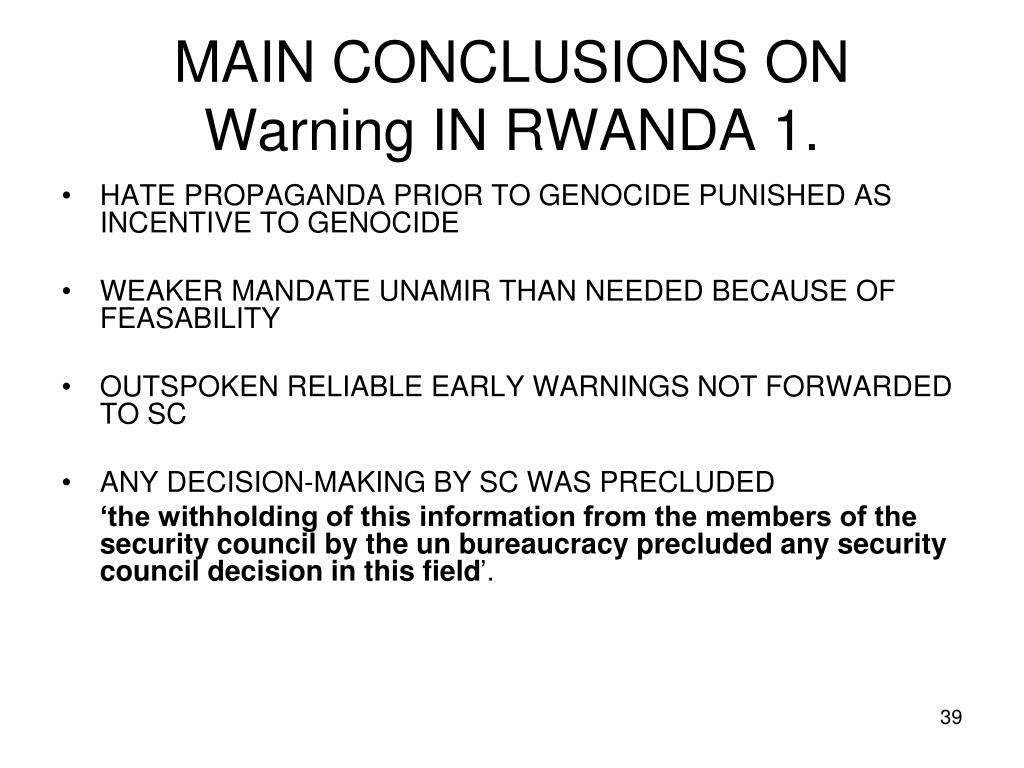 MAIN CONCLUSIONS ON Warning IN RWANDA 1.