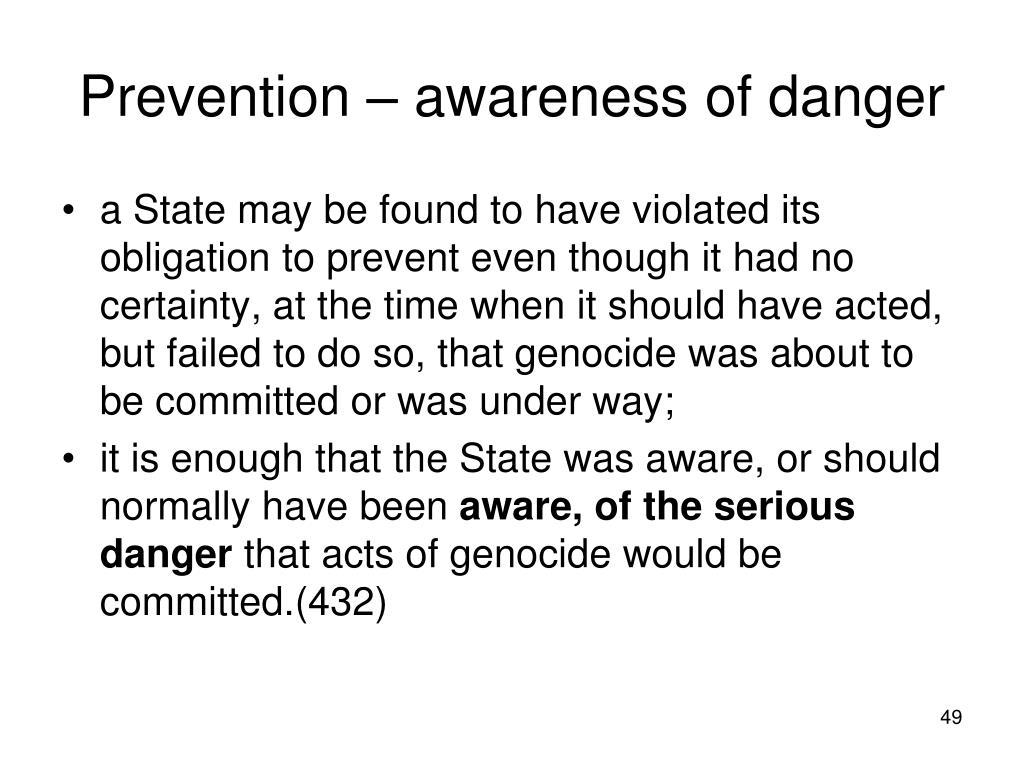 Prevention – awareness of danger