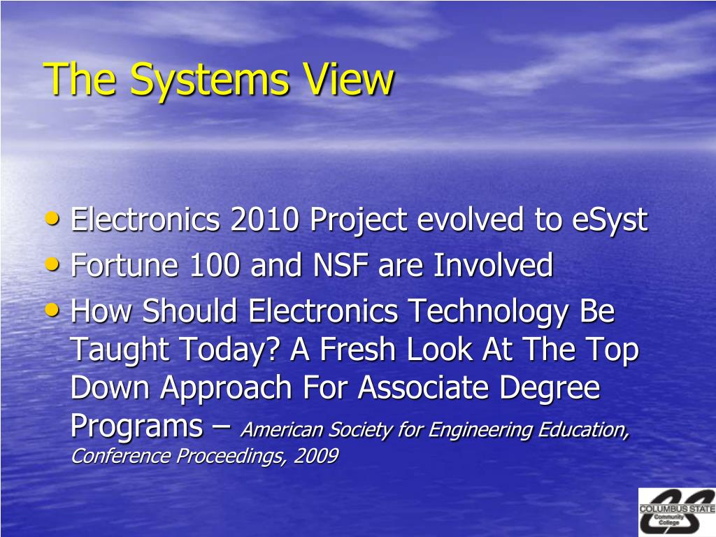 The Systems View