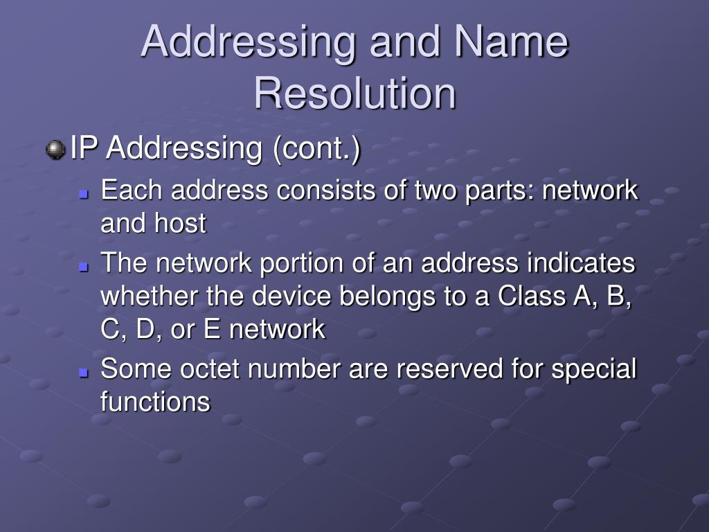Addressing and Name Resolution