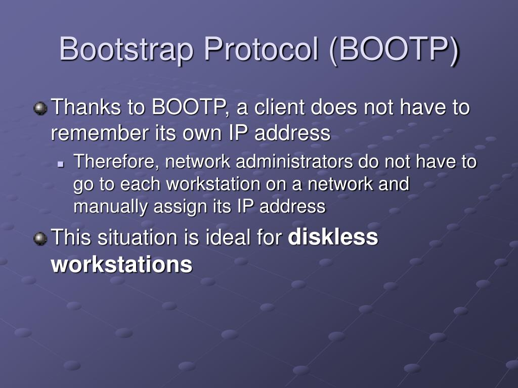 Bootstrap Protocol (BOOTP)