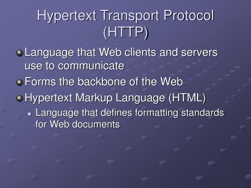 Hypertext Transport Protocol (HTTP)