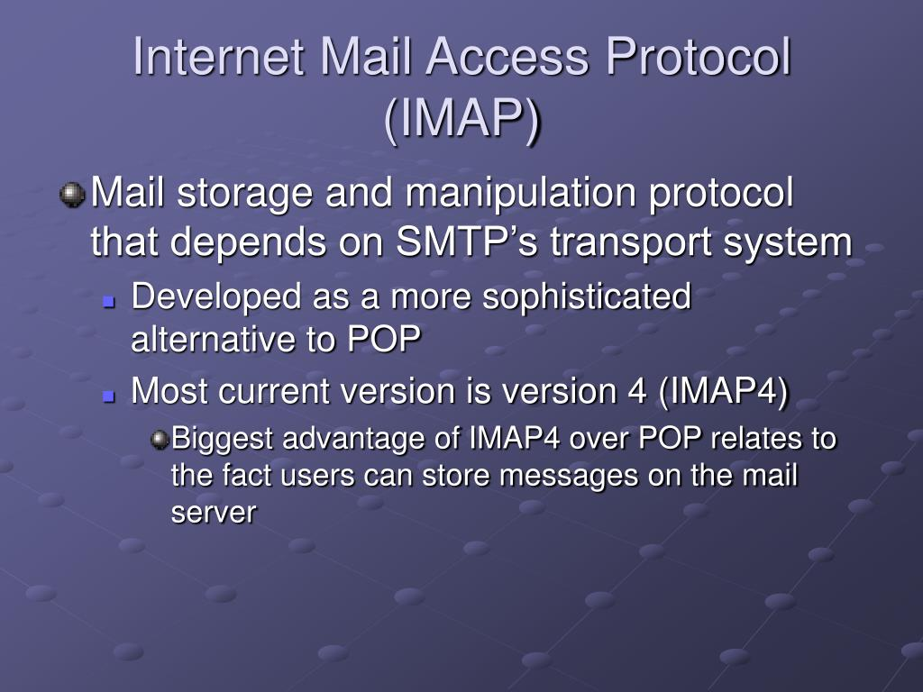 Internet Mail Access Protocol (IMAP)