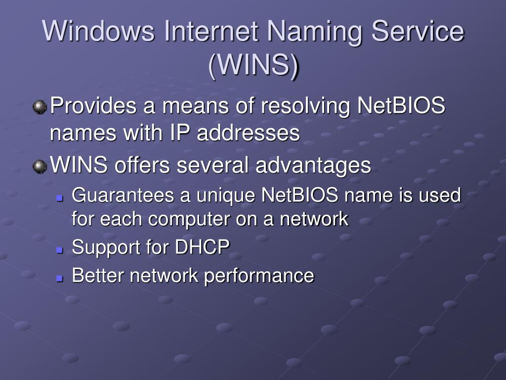 Windows Internet Naming Service (WINS)