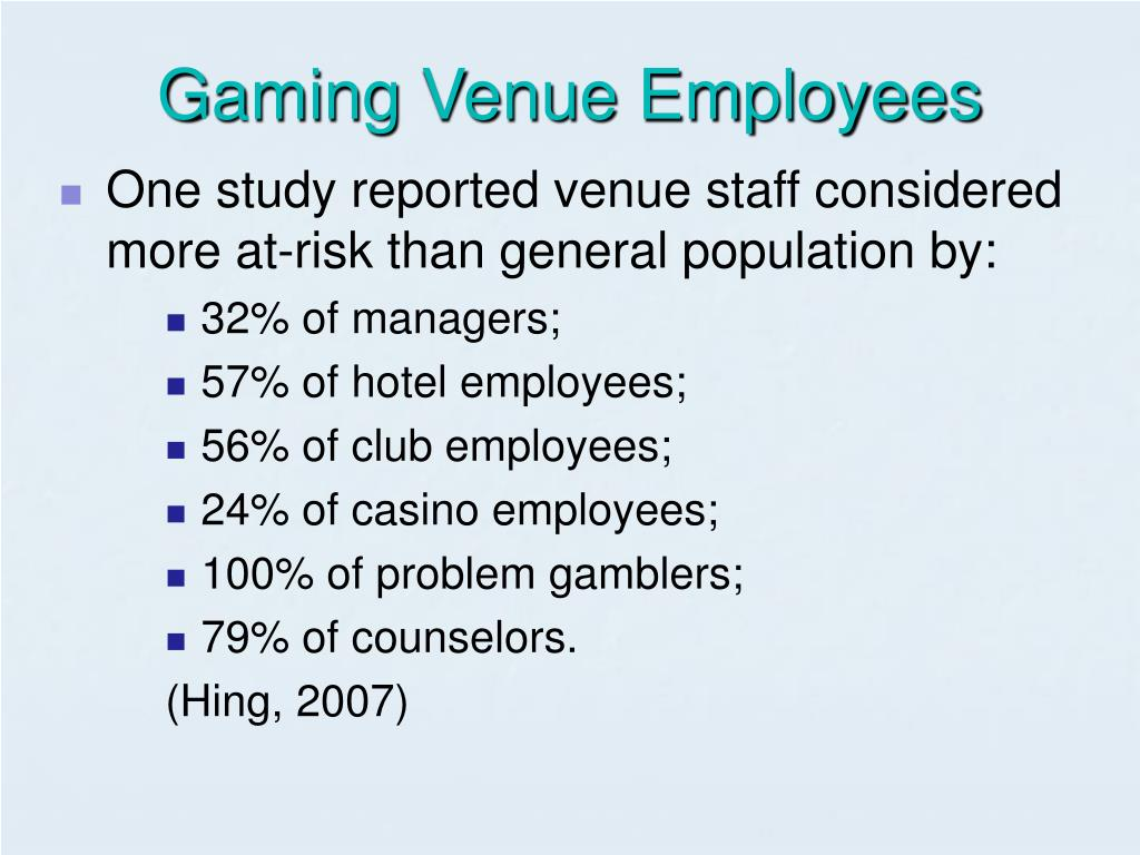 Gaming Venue Employees